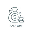 cash win line icon cash win outline sign vector image vector image
