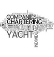 what does it mean to privately charter a yacht vector image vector image