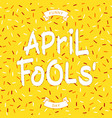 funny april fools day vector image vector image