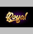 royal 3d gold golden text metal logo icon design vector image vector image