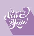 happy new year lettering 2021 vector image vector image