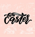 modern calligraphy lettering happy easter on pink vector image vector image