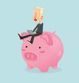 businessman sitting on piggy bank vector image vector image