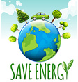 Save energy theme with car and trees vector image