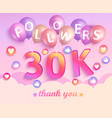 thank you 30k followers banner vector image vector image