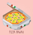 the real pizza hawaii italian pizza in box vector image vector image