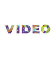 video concept retro colorful word art vector image vector image
