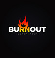 burnout fire logo design symbol vector image vector image
