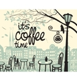 is coffee time vector image vector image