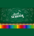 welcome back to school with colored pencils vector image