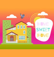 home sweet kids colorful cute card vector image