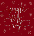 Jingle all the Way vector image
