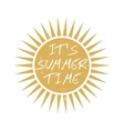 Summer time motivational card vector image