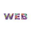 web concept retro colorful word art vector image vector image