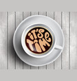 coffee cup with time lettering motivation quotes vector image