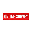 online survey red 3d square button isolated on vector image vector image