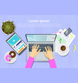 woman typing on laptop computer top view on desk vector image vector image