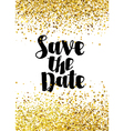 Save the date golden glitter wedding invitation te vector image