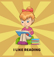 i like reading poster with girl sitting on pillow vector image
