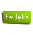 healthy life green paper sign isolated on white vector image vector image