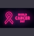 world cancer day february red ribbon in neon vector image