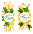 best quality italian pasta food posters vector image vector image