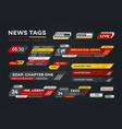 collection of news tags vector image vector image
