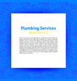 plumbing services paper template vector image vector image