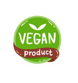 round green label with text vegan product vector image
