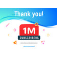 1000000 followers post 1m celebration one vector image vector image