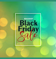 beautiful black friday sale bokeh background vector image vector image