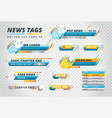 collection of news tags vector image