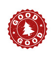 good grunge stamp seal with fir-tree vector image vector image