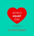world heart day banner vector image