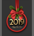 grey 2019 happy new year background with red round vector image vector image