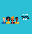 happy youth day teen people group web banner vector image