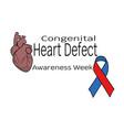 congenital heart defect awareness week heart and vector image vector image