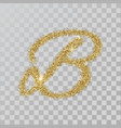 gold glitter powder letter b in hand painted style vector image