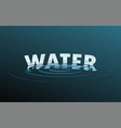 water drop word text logo free vector image