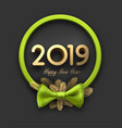 grey 2019 happy new year background with green vector image vector image