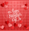 happy valentines day with paper heart on red vector image vector image