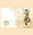 independence day of india greeting card or banner vector image vector image
