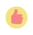thumb up approval and confirmation gesture icon vector image