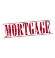 mortgage red grunge vintage stamp isolated on vector image vector image