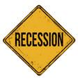 recession vintage rusty metal sign vector image vector image