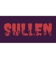 Sullen word and silhouettes on them vector image vector image