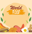 world food day healthy lifestyle meat fish nuts vector image vector image
