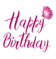 happy birthday pink text isolated on white vector image vector image