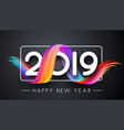 happy new year 2019 festive poster with gradient vector image vector image