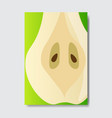 cut pear template card slice fresh fruit poster vector image